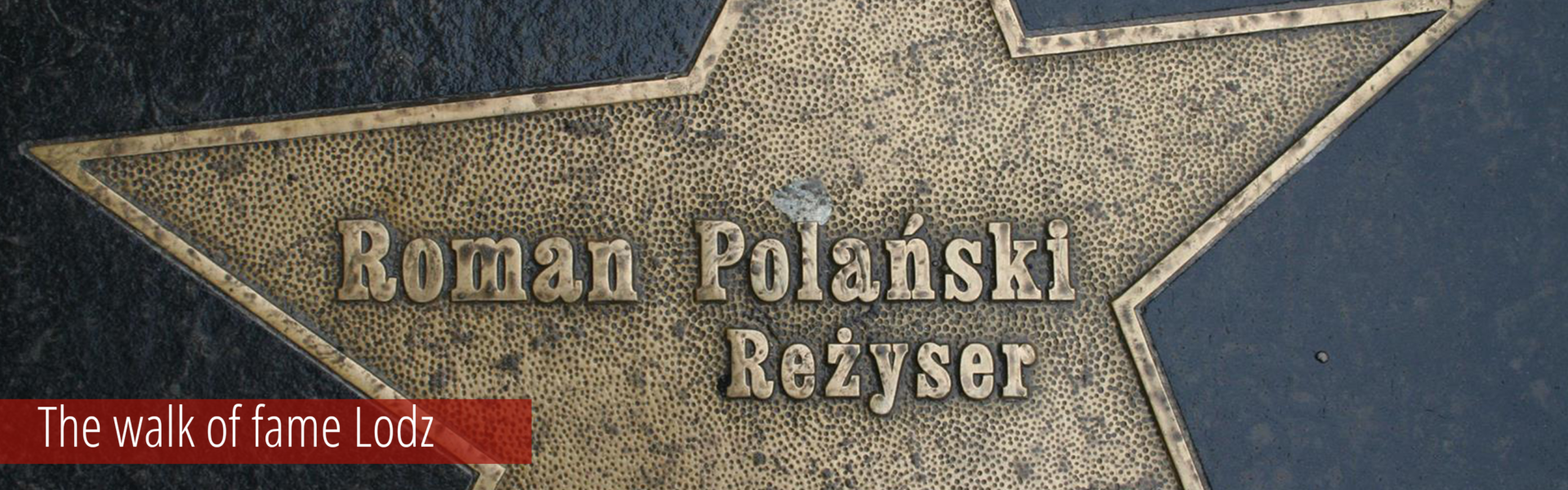 The walk of fame Lodz
